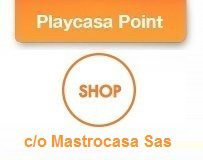 Playcasa Shop Mastrocasa